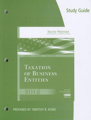 South-Western Federal Taxation: Taxation of Business Entities - Smith, James E, and Raabe, William A, and Maloney, David M