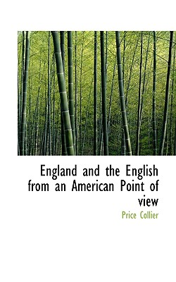 England and the English from an American Point of View - Collier, Price