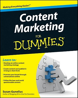 Content Marketing For Dummies - Gunelius, Susan