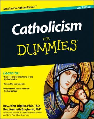 Catholicism For Dummies - Trigilio, John, and Brighenti, Kenneth, Rev.