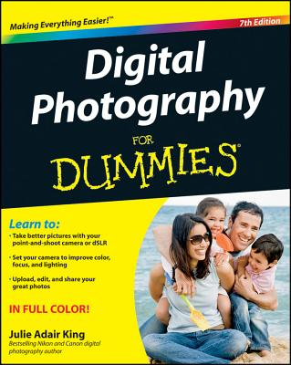 Digital Photography for Dummies - King, Julie Adair