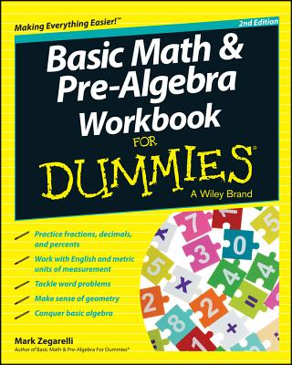 Basic Math and Pre-Algebra Workbook for Dummies - Zegarelli, Mark