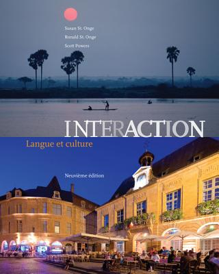 Interaction: Langue Et Culture - St Onge, Susan, Professor, and St Onge, Ronald, Prof., and Powers, Scott