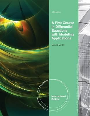 A First Course in Differential Equations with Modeling Applications - Zill, Dennis G.