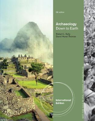 Archaeology: Down to Earth - Thomas, David Hurst, and Kelly, Robert