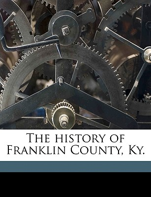 The History of Franklin County, KY. - Johnson