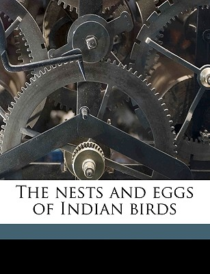 The Nests and Eggs of Indian Birds Volume 2 - Oates, Eugene William, and Hume, Allan Octavian