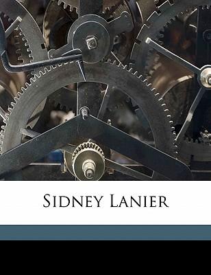 Sidney Lanier - Mims, Edwin