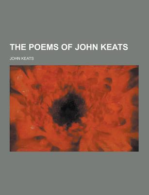 The Poems of John Keats - Keats, John