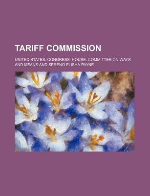 Tariff Commission - Means, United States Congress