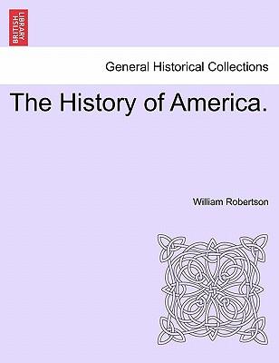 The History of America. - Robertson, William