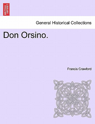 Don Orsino. - Crawford, Francis
