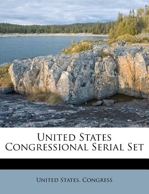 United States Congressional Serial Set - Congress, United States, Professor