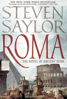 Roma: The Novel of Ancient Rome - Saylor, Steven