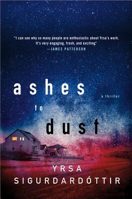 Ashes to Dust: A Thriller - Sigurdardottir, Yrsa, and Yrsa, Sigurdaottir