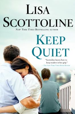 Keep Quiet - Scottoline, Lisa