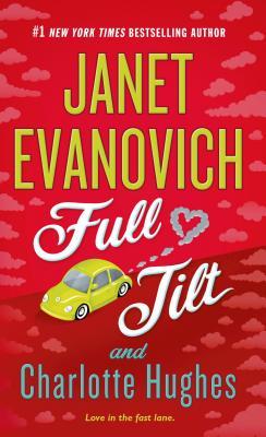 Full Tilt - Evanovich, Janet, and Hughes, Charlotte