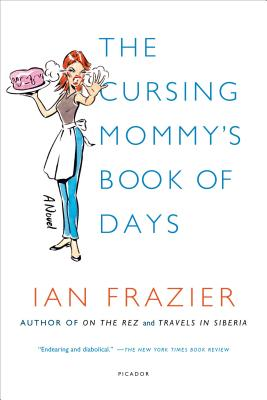 The Cursing Mommy's Book of Days - Frazier, Ian