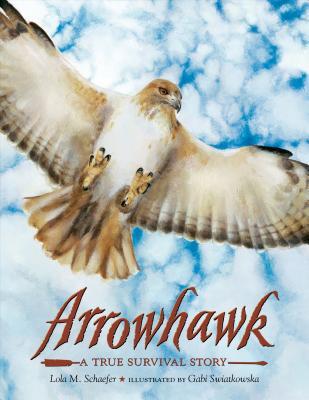 Arrowhawk - Schaefer, Lola M