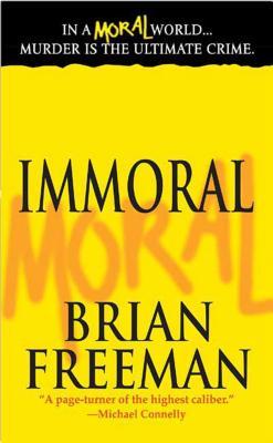 Immoral - Freeman, Brian, MD