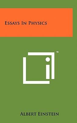 Essays in Physics - Einstein, Albert