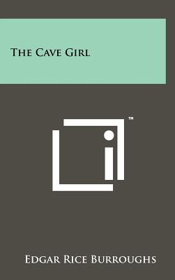The Cave Girl - Burroughs, Edgar Rice