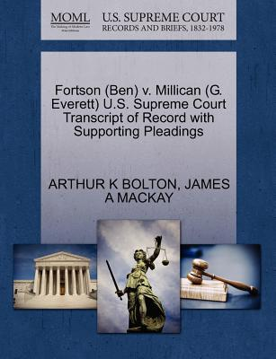 Fortson (Ben) V. Millican (G. Everett) U.S. Supreme Court Transcript of Record with Supporting Pleadings - Bolton, Arthur K, and MacKay, James A