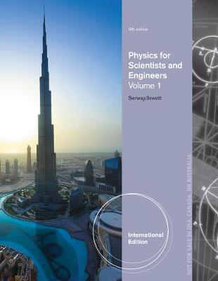 Physics for Scientists and Engineers: Volume 1 - Serway, Raymond A.