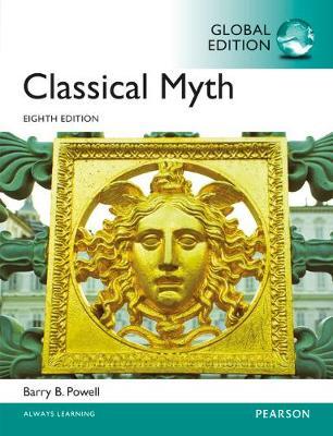Classical Myth - Powell, Barry B.