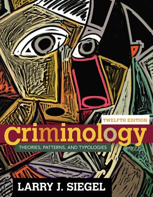 Criminology - Siegel, Larry J.