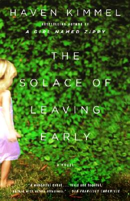 The Solace of Leaving Early - Kimmel, Haven