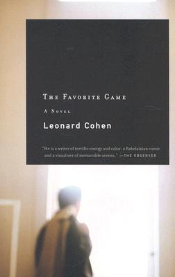 The Favorite Game - Cohen, and Cohen, Leonard