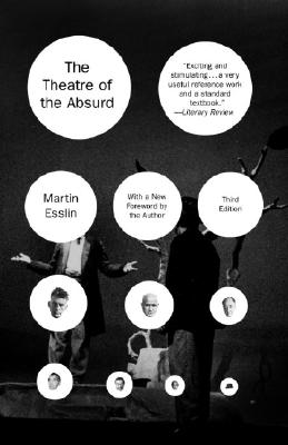 The Theatre of the Absurd - Esslin, Martin