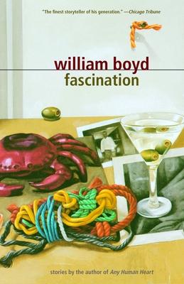 Fascination: Stories - Boyd, William