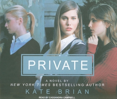 Private - Brian, Kate, and Campbell, Cassandra (Read by)