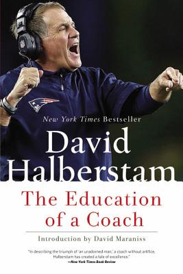 The Education of a Coach - Halberstam, David