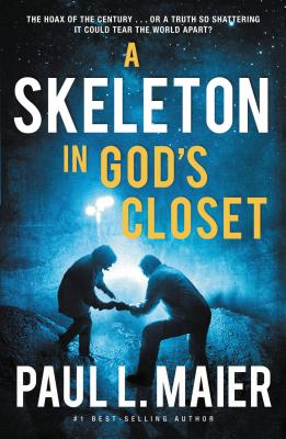 A Skeleton in God's Closet - Maier, Paul L, Ph.D.