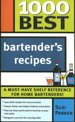 1000 Best Bartender's Recipes -