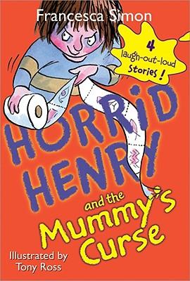 Horrid Henry and the Mummy's Curse - Simon, Francesca