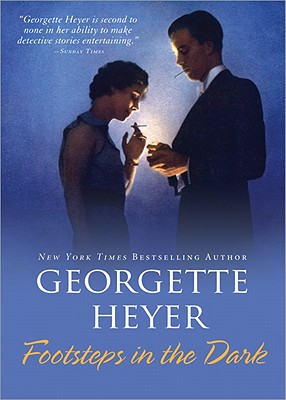 Footsteps in the Dark - Heyer, Georgette