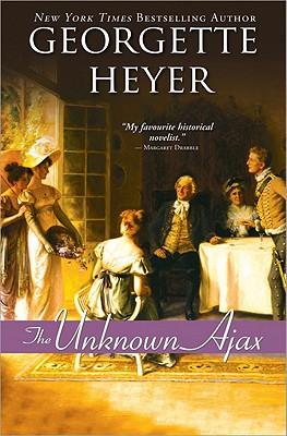 The Unknown Ajax - Heyer, Georgette