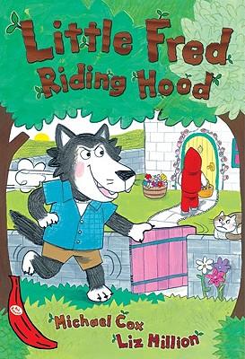 Little Fred Riding Hood - Cox, Michael