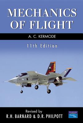 Mechanics of Flight - Kermode, A C, and Philpott, D R (Revised by), and Barnard, R H (Revised by)