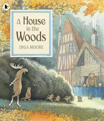 A House in the Woods - Moore, Inga