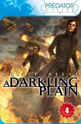 A Darkling Plain - Reeve, Philip