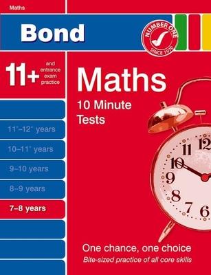 Bond 10 Minute Tests Maths 7-8 Years - Lindsay, Sarah