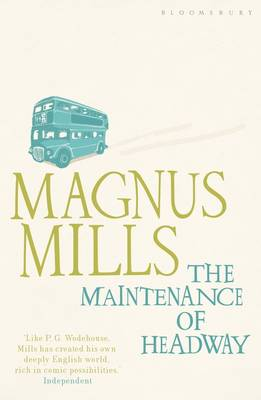 The Maintenance of Headway - Mills, Magnus