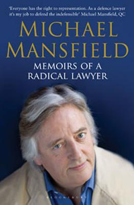 Memoirs of a Radical Lawyer - Mansfield, Michael, QC