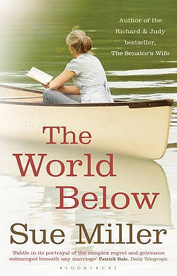 The World Below - Miller, Sue