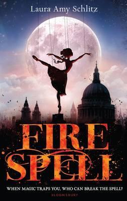 Fire Spell - Schlitz, Laura Amy